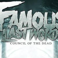 INTERVIEW | JT Tollas of Famous Last Words: Council of the Dead and Hope Revolution