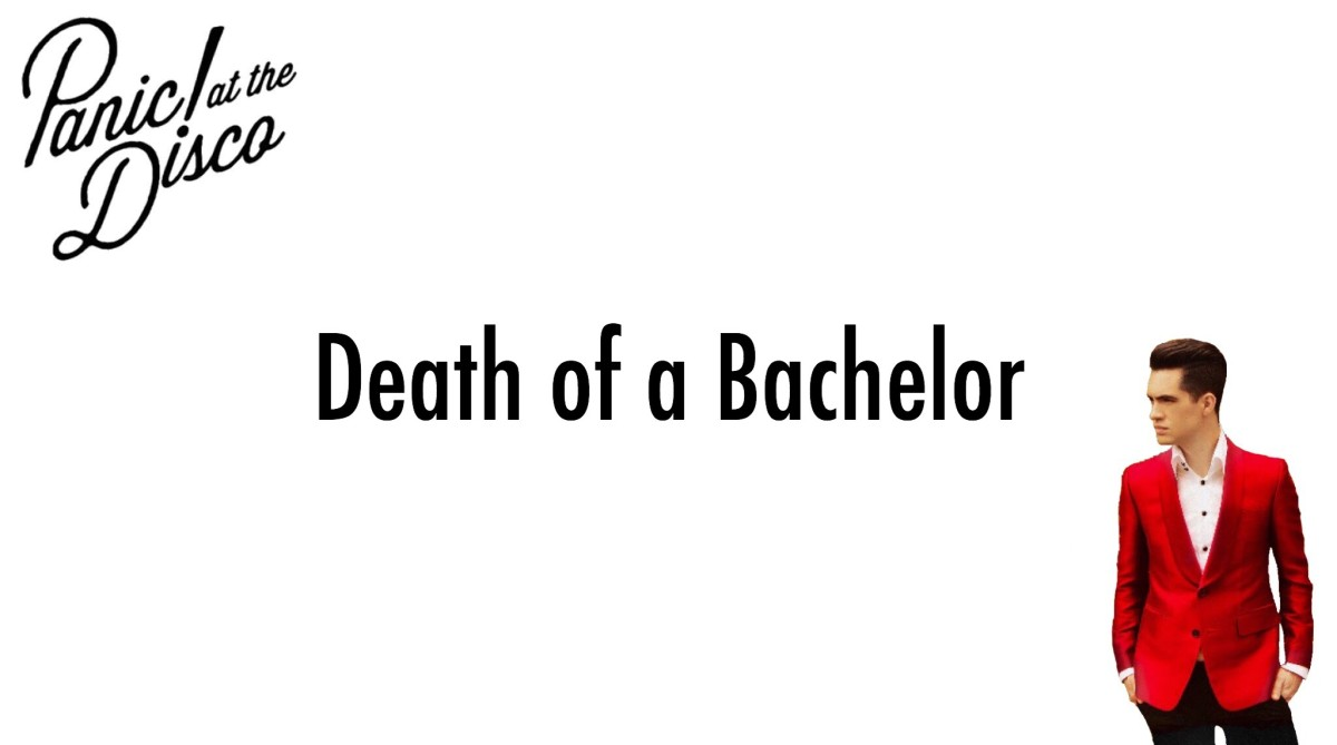 "REVIEW | Panic! At The Disco – ""Death of a Bachelor"""