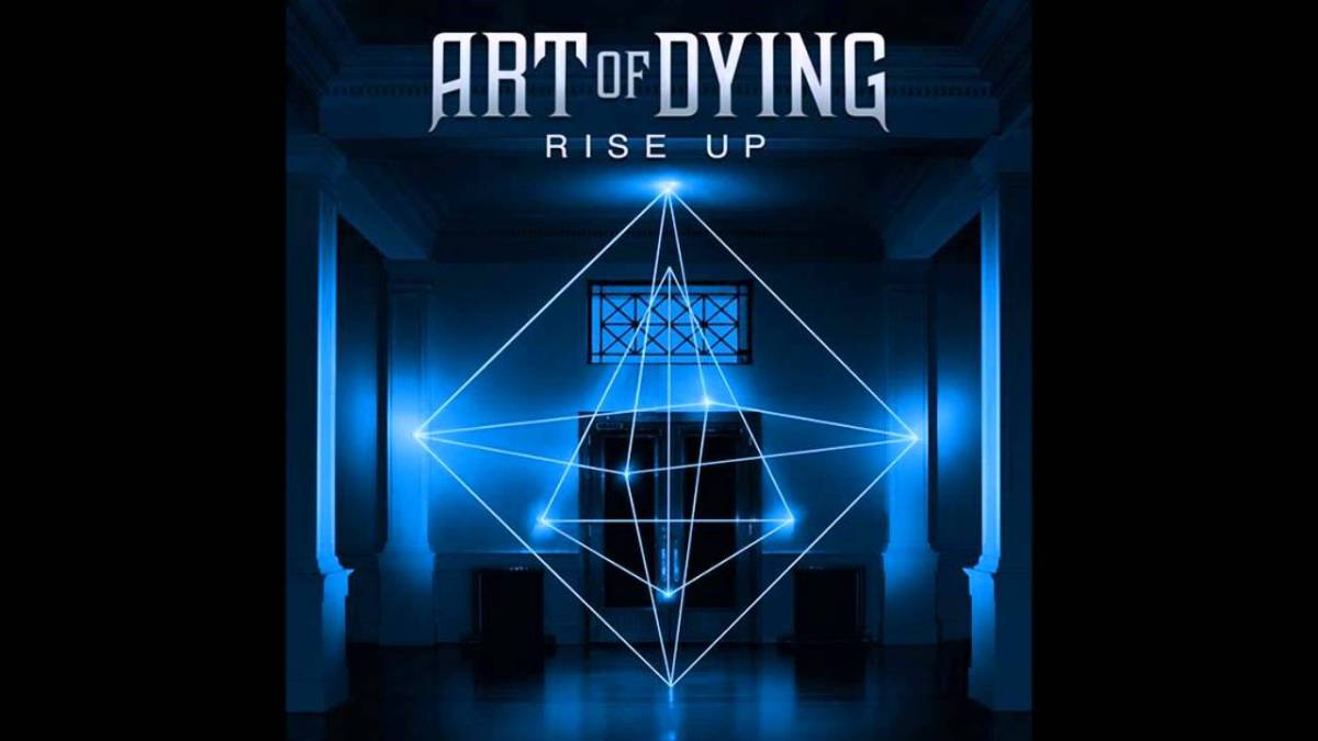 "REVIEW | Art of Dying's ""Rise Up"""